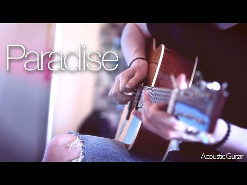 Coldplay - Paradise - Fingerstyle Guitar Cover