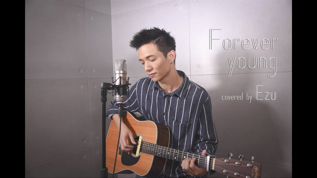 黃奕儒Ezu Cover[艾怡良 Forever Young] - YouTube
