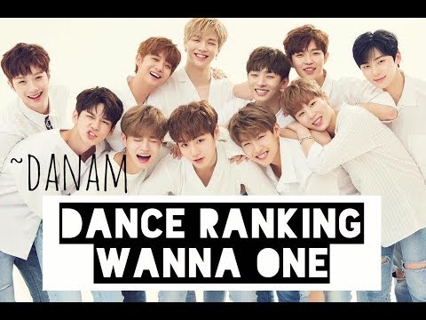 Dance Ranking - Wanna One 2017