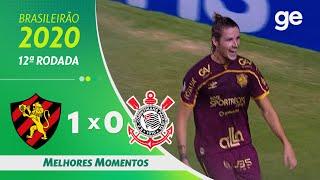 SPORT 1 X 0 CORINTHIANS | MELHORES MOMENTOS |12ª RODADA BRASILEIRÃO 2020 | ge.globo