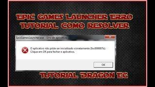 Epic Game Launcher ERRO 0xc000007b Resolvido