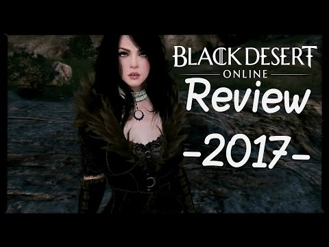 Black Desert Online - Is it worth playing these days? (BDO Review 2017)
