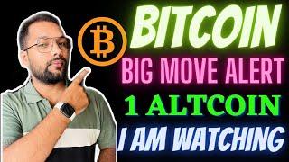(LIVE) Bitcoin Big Move Alert ll 1 Altcoin I am Watching