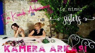 İç Mimar Sisters  |  KAMERA ARKASI 📽️ | EN KOMİK ANLARIMIZ #1  😂😂
