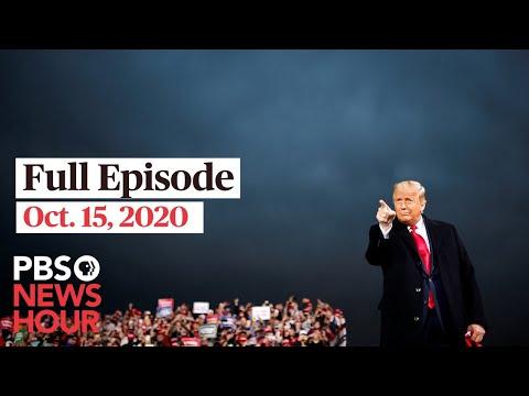 PBS NewsHour live episode, Oct. 15, 2020