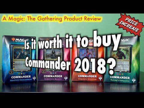 MTG - Is it worth it to buy a Commander 2018 deck for Magic: The