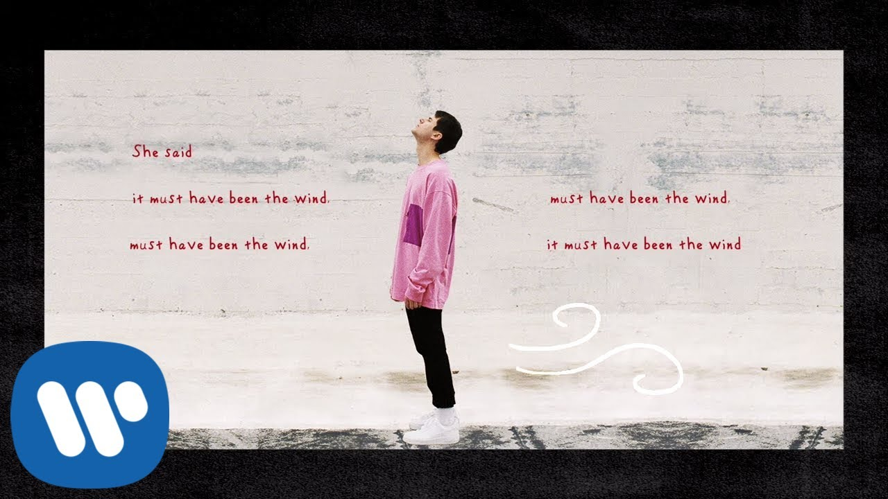 Image result for Alec Benjamin – Must Have Been the Wind