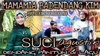 Suci Agustin (MamaMia Kim ) cover - Dendang KIM // terbaru 2021 - oza nickola