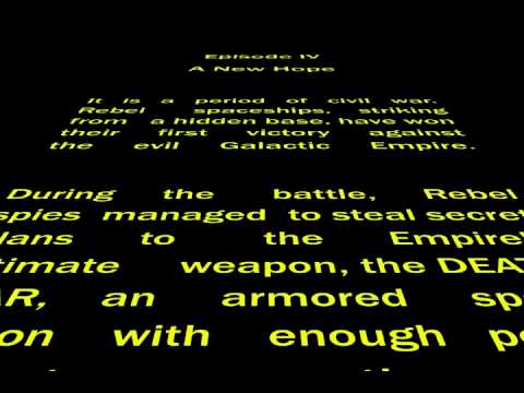 Star Wars Episode Iv Crawl Youtube