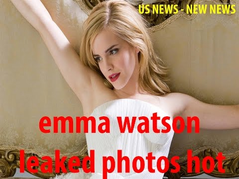 US NEWS | Emma Watson leaked photos hot | NEW NEWS from YouTube · Duration:  3 minutes 24 seconds
