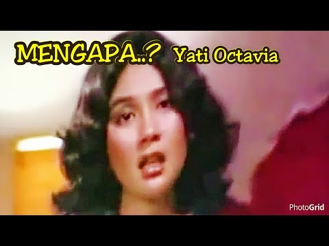 Mengapa - Yati Octavia - Original Video Clip of film