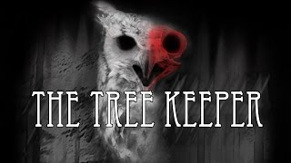 """The Tree Keeper"" by Aaron Shotwell 