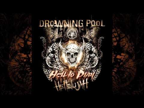 Drowning Pool - Hellelujah - Full/Teljes Album