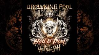 Drowning Pool - Hellelujah - Full/Teljes Album