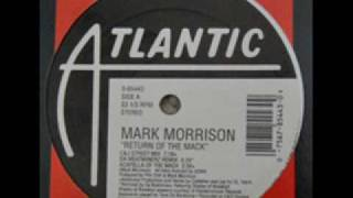 Mark Morrison - Return of the mack (C & J Street Mix)
