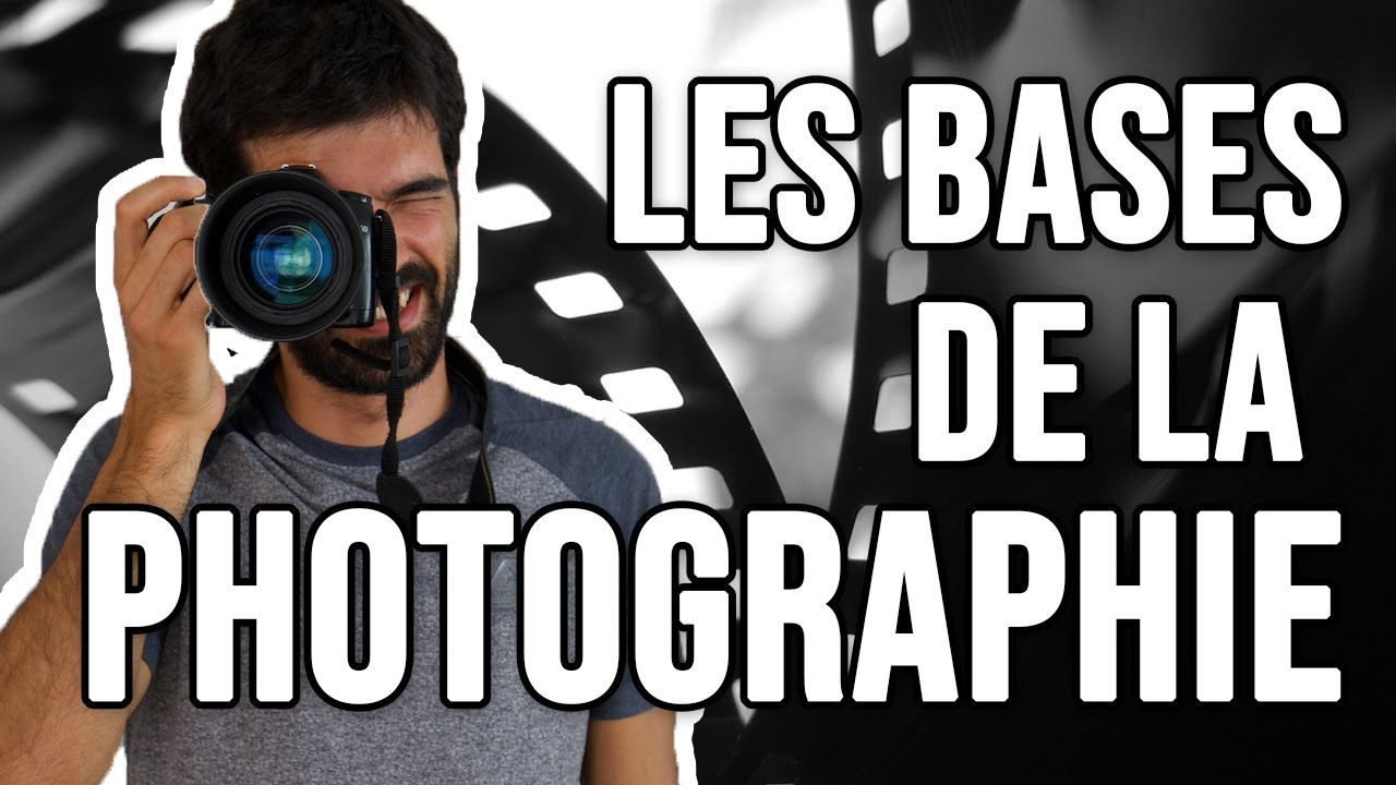 Les Bases De La Photographie Comment Régler Son Appareil Photo