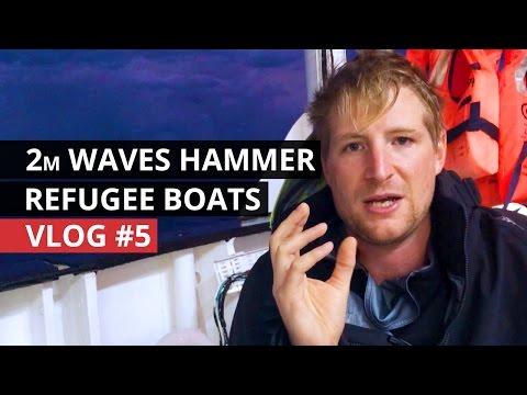 VLOG | Ep 05: Stormy Seas for Refugees Crossing Mediterranean