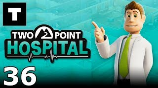 [RU] Two Point Hospital - 36 (Walkthrough)