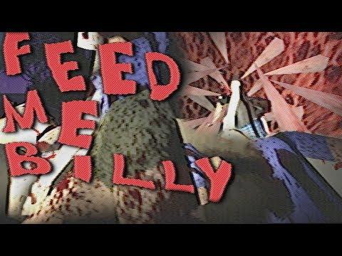 SERIENMÖRDER-SIMULATOR - EXTREM HARTES GAME   Feed Me Billy