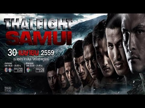 Thai Fight Samui 30th April 2016 Full All Fights
