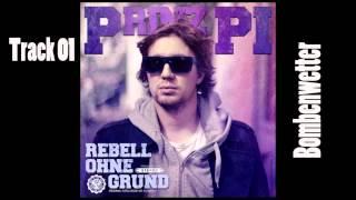Prinz Pi - Bombenwetter (Rebell ohne Grund) Track 01