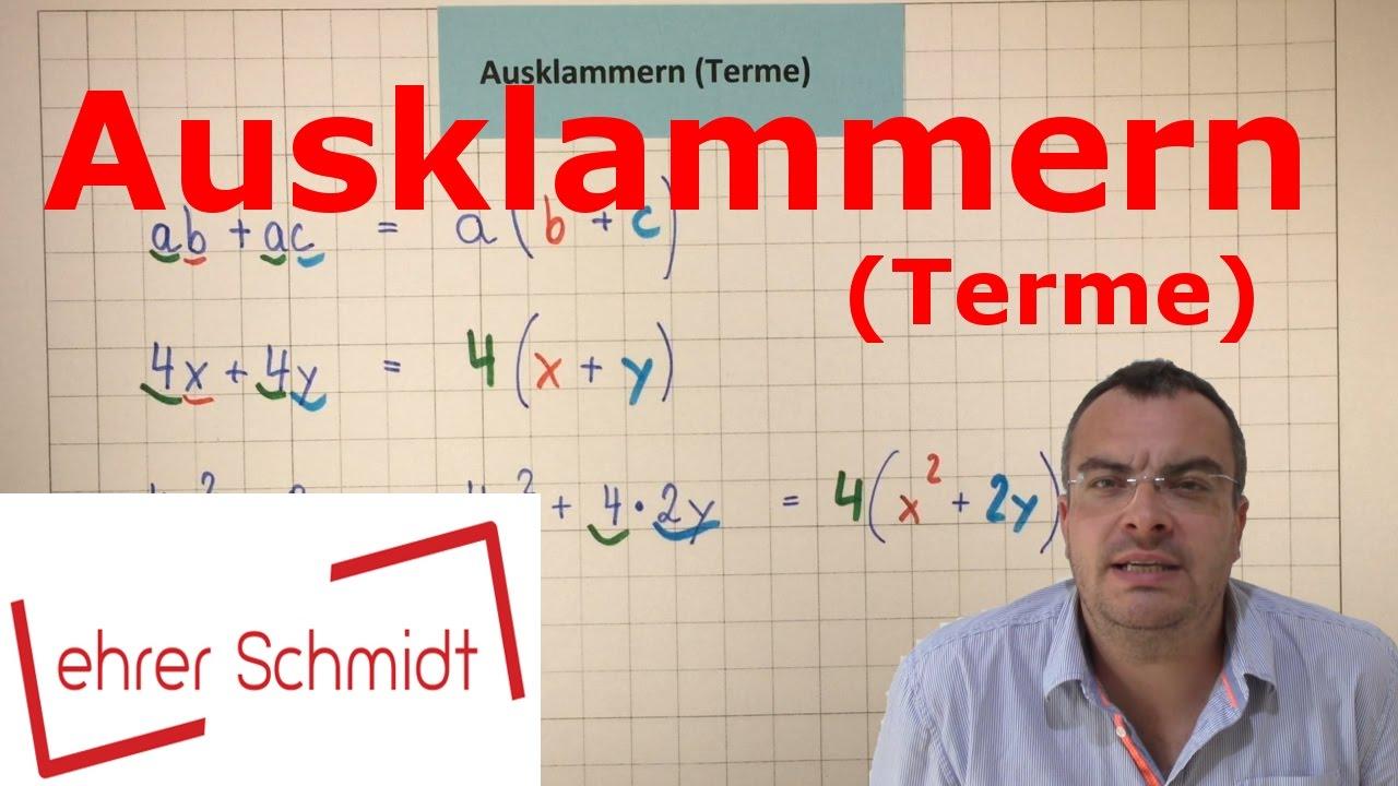Download Ausklammern | Terme und Gleichungen | Mathematik | Lehrerschmidt