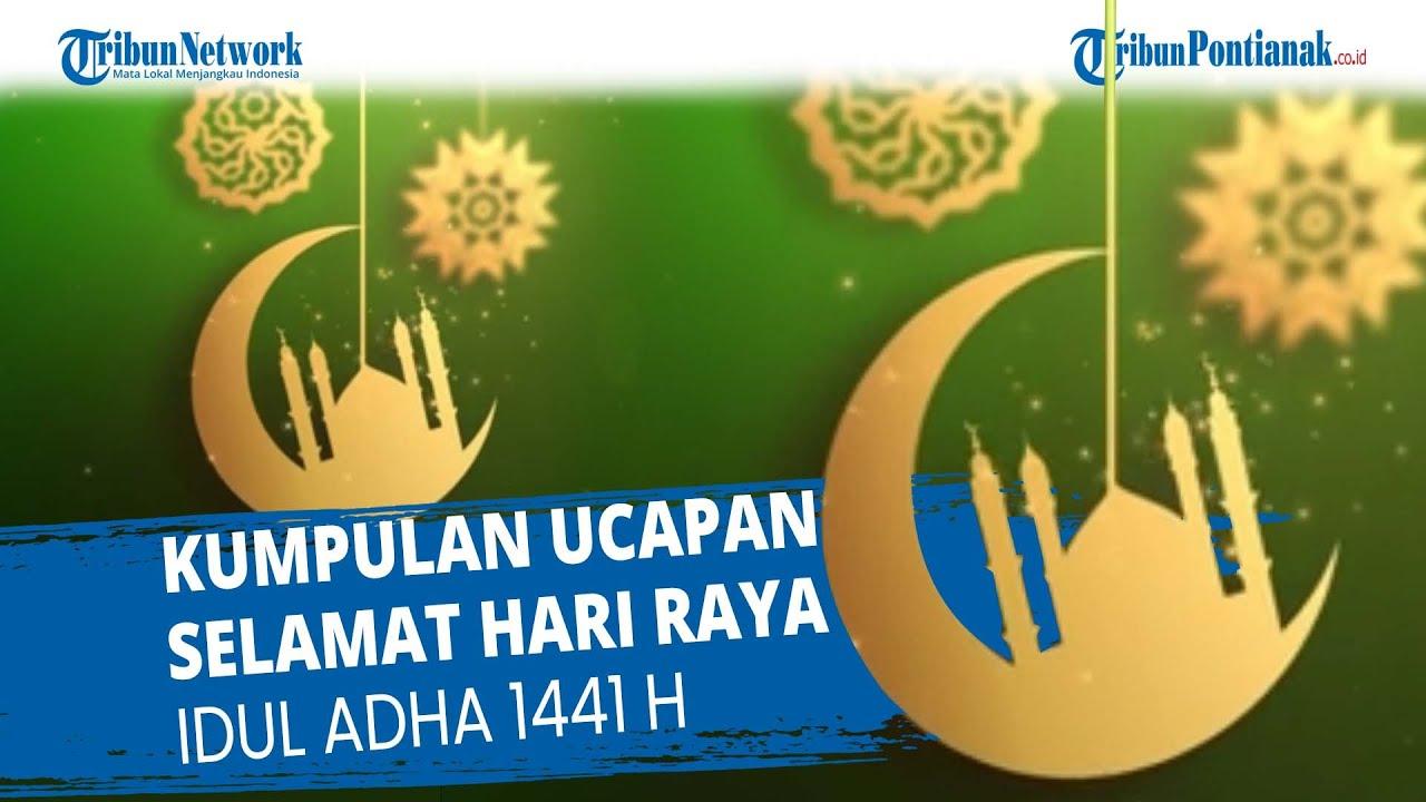 Kumpulan Ucapan Selamat Hari Raya Idul Adha 1441 H Youtube