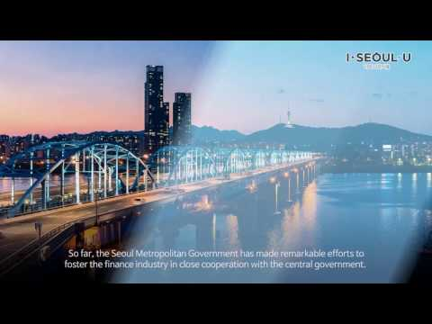 Seoul Metropolitan Government Holds Seoul International FInance Conference SIFIC 2016