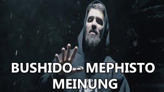 Bushido  Mephisto Meinung