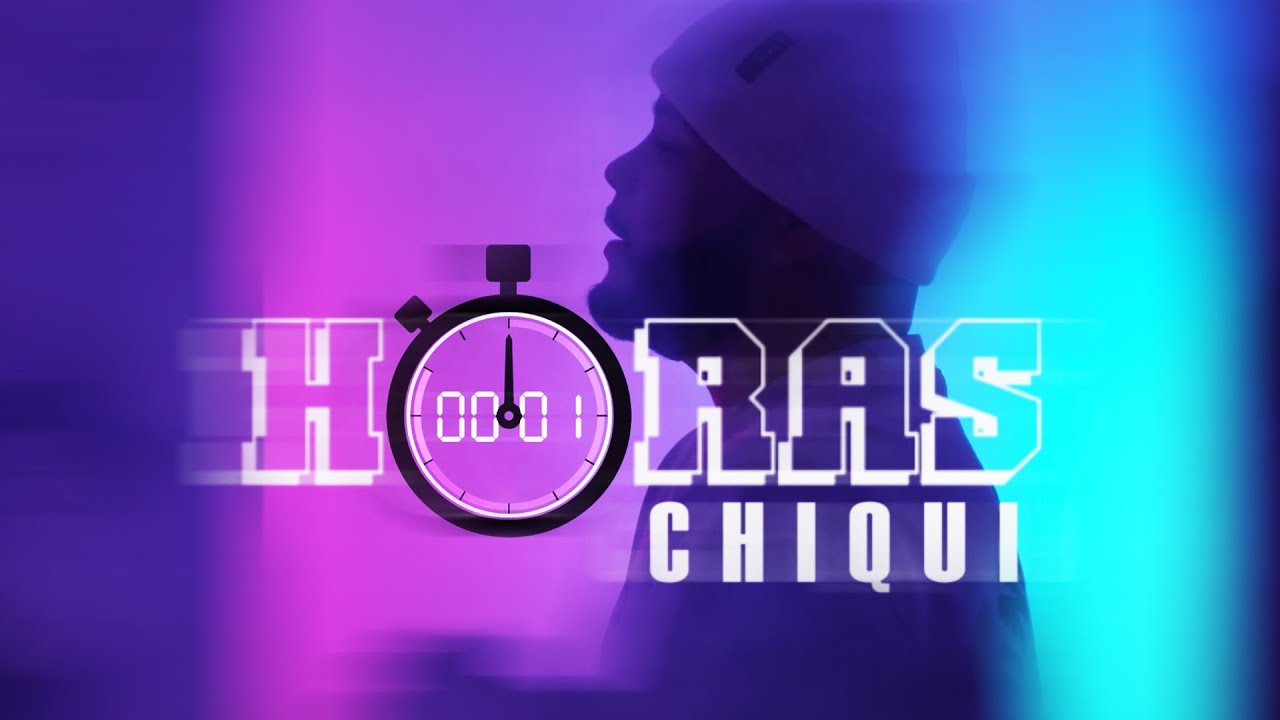 Download Horas- Chiqui (Video Oficial)