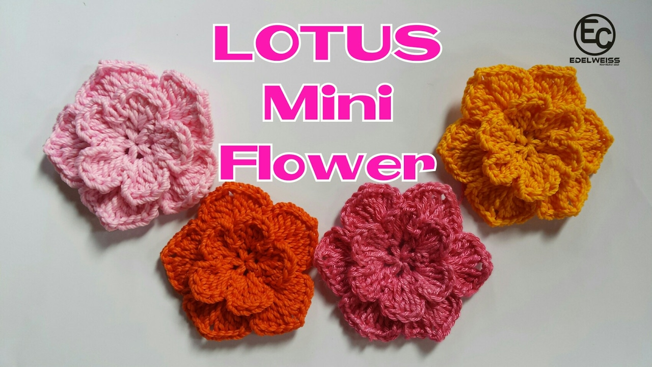 Crochet Lotus Mini Flower Tutorial Youtube
