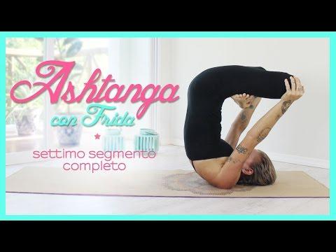 Ashtanga Yoga - Settimo segmento (pratica completa)