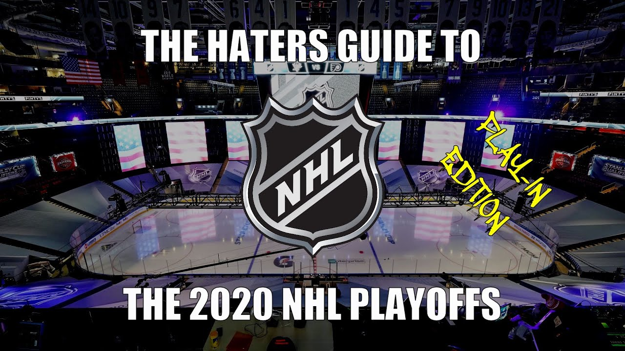 The Haters Guide to the 2020 NHL Playoffs: Play-In Edition