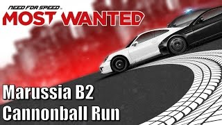 Need for Speed Most Wanted - Marussia B2 - Cannonball Run