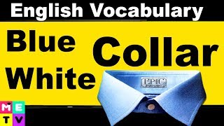 English Job Vocabulary |Blue Collar White Collar 👔