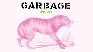 garbage - wolves (Lyric Video)