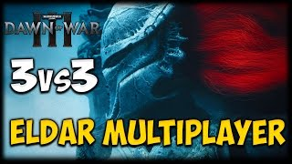 UNLEASH THE STORM! Dawn of War III - 3 vs 3 Multiplayer Gameplay