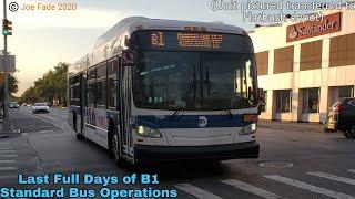 MTA New York City Bus: Last Full Days of B1 Standard Bus Operations