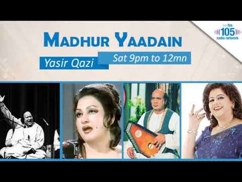 """MADHUR YAADAIN"" (مدُهر ياديں) 