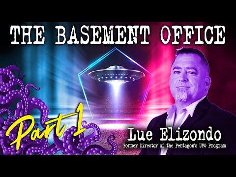 EXCLUSIVE - Ex Pentagon official Luis Elizondo reveals UFO bombshells | The Basement Office