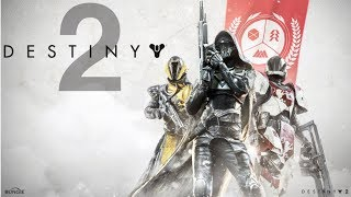 Destiny 2 Gameplay Ep1
