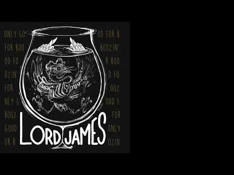 Lord James - Only Good For Boozin' 1