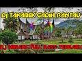 DJ TAKABEK GADIH RANTAU FULL BASS | DJ MINANG VIRAL TERBARU  A Q S REMIX
