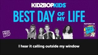 KIDZ BOP Kids - Best Day of My Life with lyrics (KIDZ BOP 26)
