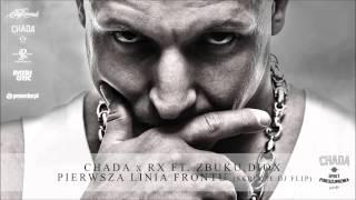 Chada x RX ft. ZBUKU, Diox - Pierwsza linia frontu