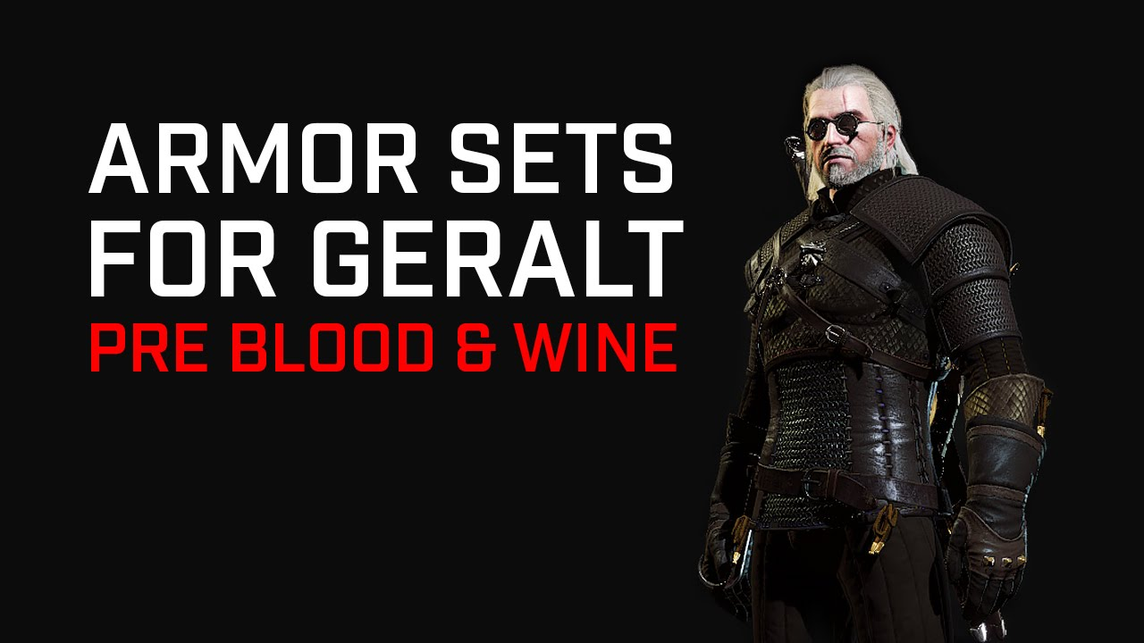 The Witcher 3 Armor Sets Pre Blood Wine Youtube