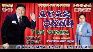 Afisha - Avaz Oxun - 7-dan 70-gacha nomli kulgu kechasi 1-5-nayabr soat 19:00da konsert beradi 2017