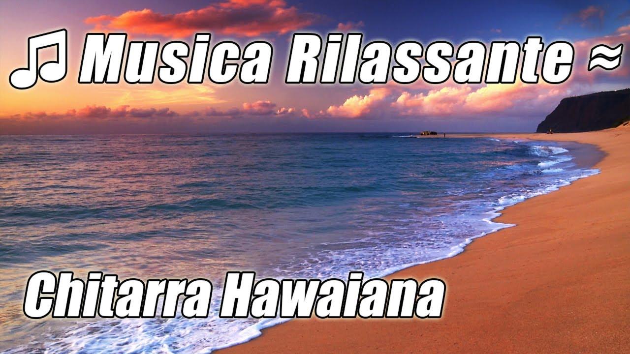 Musica Hawaiana 1 Acustico Di Studio Strumentale Chitarra Classica Rilassante Per Studiare Hawaii Youtube
