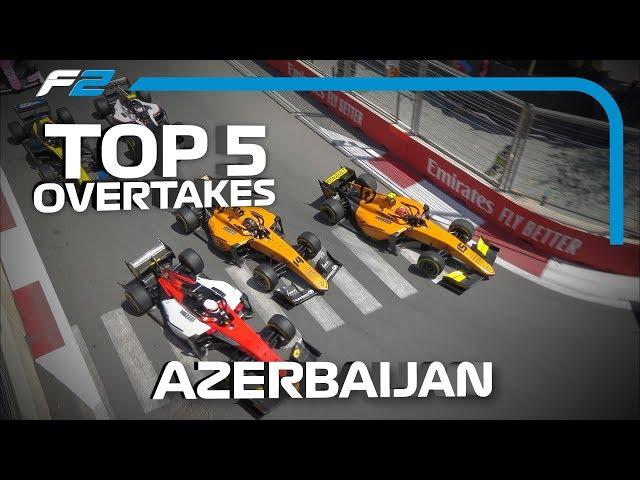 Top 5 Formula 2 Overtakes   2019 Azerbaijan Grand Prix