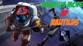 Nemesis Mode - AP Nautilus Highlights
